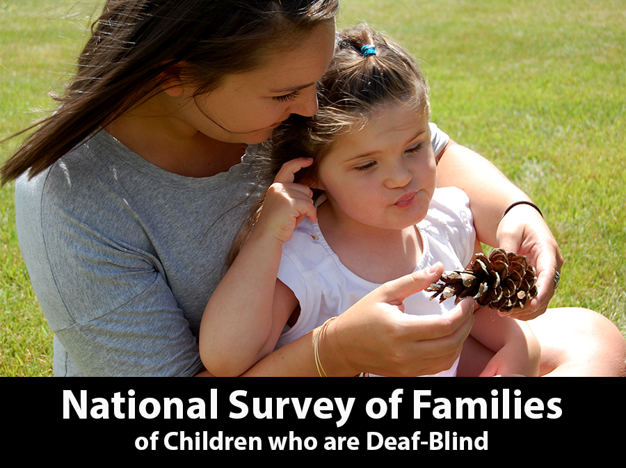 National Survey of Families of Children who are Deaf-Blind